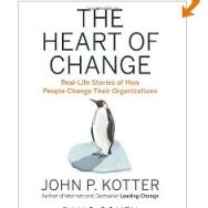 The Heart of Change by John P Kotter